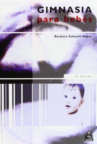Descargar Libro Gimnasia Para Bebes Barbara Zukunft-huber