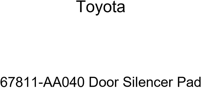 Toyota 67811-AA040 Door Silencer Pad