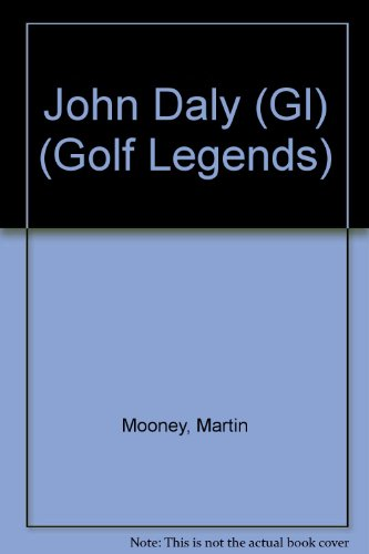 John Daly (Golf Legends) John Daly Golfer