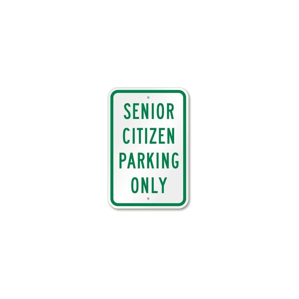 Senior Citizen Parking Only Sign High Intensity Grade, 18