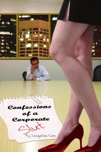 Book: Confessions of a Corporate Slut by Jacqueline Gum