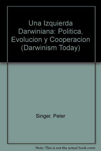 Descargar Libro La Izquierda Darwiniana Peter Singer