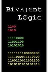 Bivalent Logic Kindle Edition