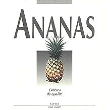 Ananas: Critères de qualité (French Edition)