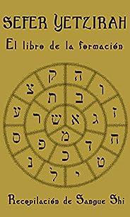 Sefer Yetzirah: El Libro de la Formación