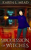Succession of Witches: Demonic Café Book Two