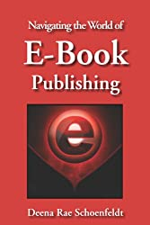 Navigating The World Of E-Book Publishing