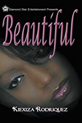 Beautiful (Beautiful Mess Series) (Beautiful Series)