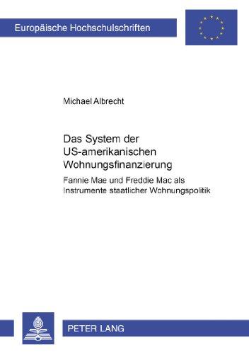 das-system-der-us-amerikanischen-wohnungsfinanzierung-fannie-mae-und-freddie-mac-als-instrumente-sta