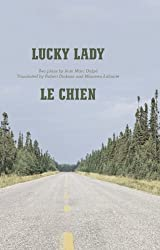 Lucky Lady and Le Chien