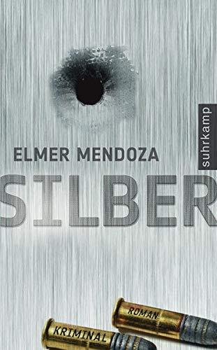 Silber: Kriminalroman (suhrkamp taschenbuch)