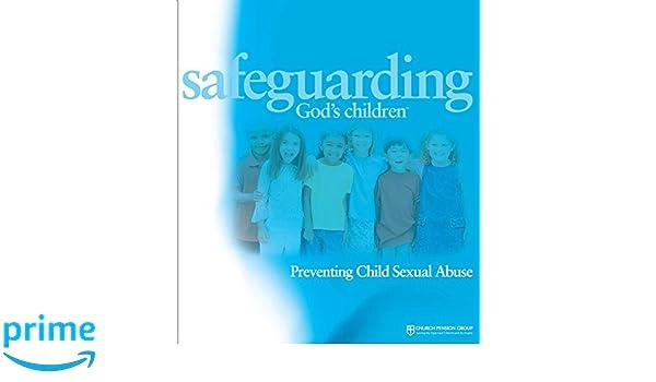 Prevention Program Safeguards Childrens >> Amazon Com Safeguarding God S Children Preventing Child Sexual