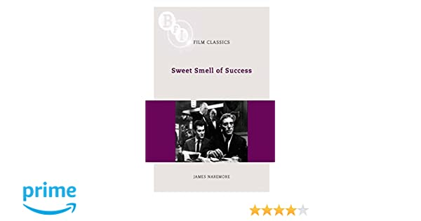 Amazon sweet smell of success bfi film classics amazon sweet smell of success bfi film classics 9781844572885 james naremore books fandeluxe Image collections