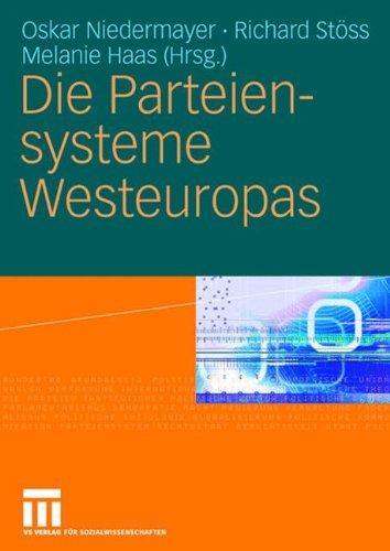 Die Parteiensysteme Westeuropas Taschenbuch – 14. Juli 2006 Oskar Niedermayer Richard Stöss Melanie Haas 3531141112
