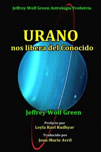 Urano nos libera del Conocido (Spanish Edition)