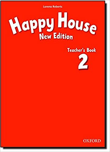 Happy House: 2 New Edition: Teacher's Book