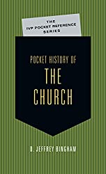 Pocket History of the Church (IVP Pocket Reference)