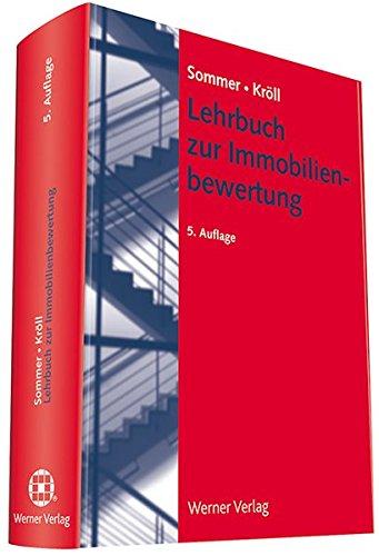 Lehrbuch zur Immobilienbewertung Gebundenes Buch – 1. Dezember 2016 Goetz Sommer Ralf Kröll Werner 3804130933