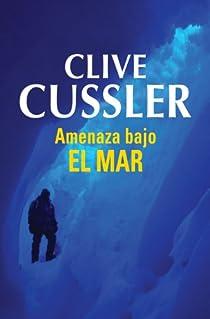 Amenaza bajo el mar par Cussler