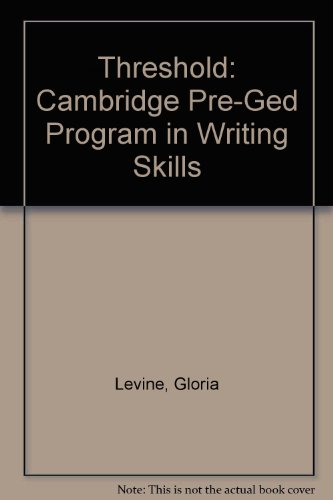 Threshold: Cambridge Pre-Ged Program in Writing Skills