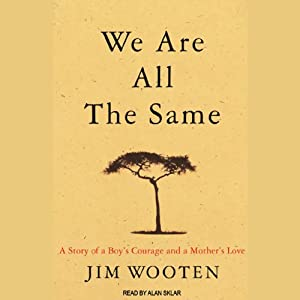 We Are All the Same Audiobook