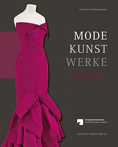 Mode - Kunst - Werke