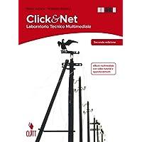 Clik & net. Laboratorio tecnico multimediale. Per le Scuole superiori. Con Contenuto digitale (fornito elettronicamente)