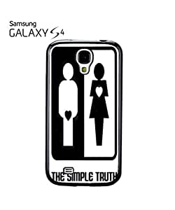 The Simple Truth Difference Man WomanMobile Cell Phone Case Samsung Galaxy S4 Black