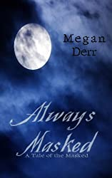 Always Masked (The Masked Book 2) (English Edition)