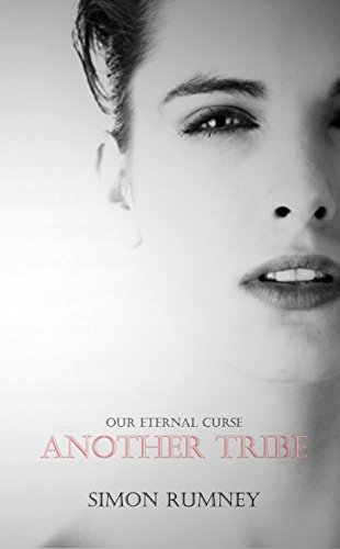 Our Eternal Curse: Another Tribe by [Rumney, Simon]