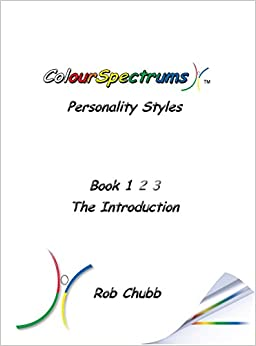 Book ColourSpectrums Personality Styles Book One: The Introduction