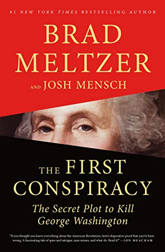 The First Conspiracy: The Secret Plot to Kill George Washington (Best Private Schools In America 2019)
