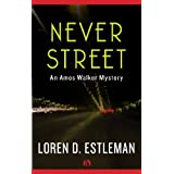 Never Street (Amos Walker Novels)