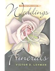 PASTOR'S GUIDE TO WEDDINGS AND FUNERALS