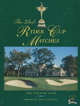 (The 33rd Ryder Cup Matches The Country Club Brookline, Massachusetts)