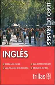 Ingles / English: Libro De Frases. Mas De 2000 Frases / Phrase Book