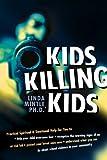 Kids Killing Kids, Linda Mintle, 0884196690