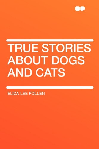 True Stories about Dogs and Cats pdf
