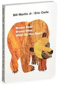 Oso marrón, oso marrón. ¿Qué ves? Libro de cartón de Eric