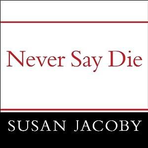 Never Say Die Audiobook