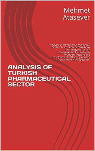 ANALYSIS OF TURKISH PHARMACEUTICAL SECTOR (1) - Kindle