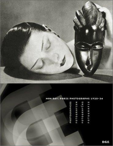 Man Ray : Paris Photographs, 1920-34