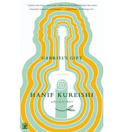 [ [ [ Gabriel's Gift [ GABRIEL'S GIFT ] By Kureishi, Hanif ( Author )Oct-01-2002 Paperback PDF