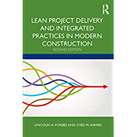 Lean Project Delivery and Integrated Practices in Modern