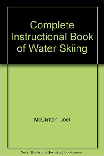 Complete Instructional Book of Water Skiing