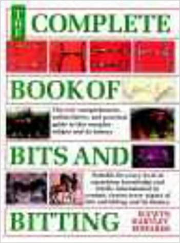Book The Complete Book of Bits and Bitting