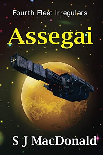 Assegai (Fourth Fleet Irregulars Book 8)