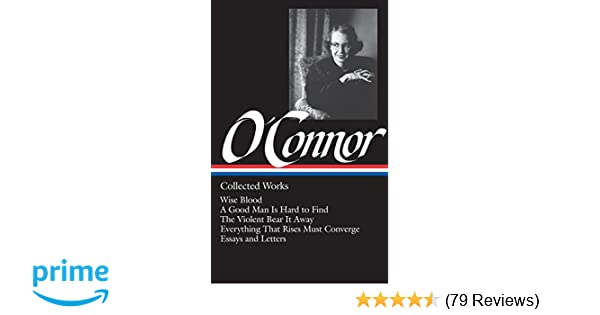 Simple Essays In English Flannery Oconnor  Collected Works  Wise Blood  A Good Man Is Hard To  Find  The Violent Bear It Away  Everything That Rises Must Converge   Essays  How To Write A Proposal For An Essay also Science Fiction Essay Topics Flannery Oconnor  Collected Works  Wise Blood  A Good Man Is  Science Essay Ideas