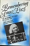 Remembering Franz List, Friedheim, 0879100583