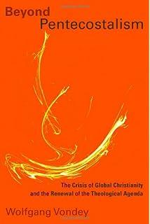 The Pentecostal Principle: Ethical Methodology in New Spirit (Pentecostal Manifestos (PM))